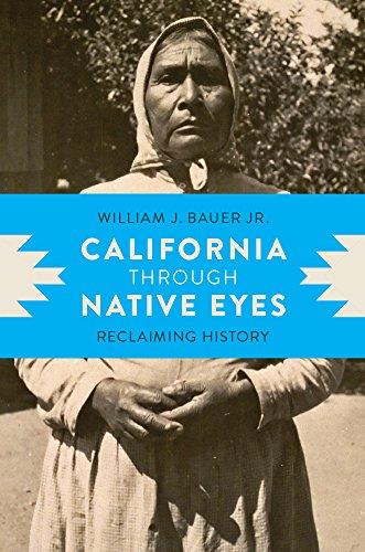 california-through-native-eyes-reclaiming-history-indigenous-confluences