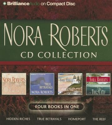- Nora Roberts CD Collection( Hidden Riches/True Betrayals/Homeport/The Reef)[NORA ROBERTS CD COLL 12D][UNABRIDGED][Compact Disc]