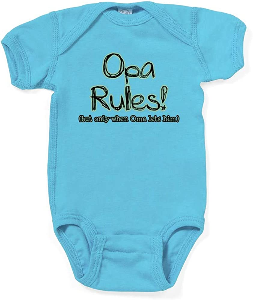 CafePress Opa Rules When Oma Lets Him Infant Baby Bodysuit