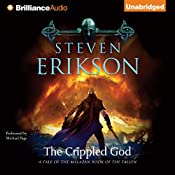 The Crippled God: Malazan Book of the Fallen Series, Book 10 | Steven Erikson