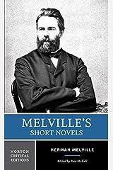 Melville's Short Novels (Norton Critical Editions) Paperback