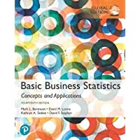 Basic Business Statistics: Concepts and Applications, Global Edition