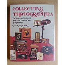 Collecting photographica: The images and equipment of the first hundred years of photography by George Gilbert (1976-08-02)