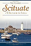 Scituate Chronicles (American Chronicles (History Press))