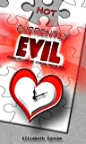 Not Currently Evil (Consortium of Chaos Book 6)