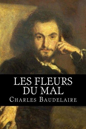 Les Fleurs Du Mal French Edition