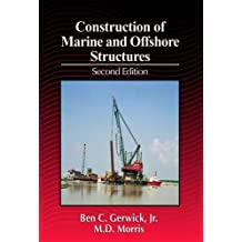 Construction of Marine and Offshore Structures, Second Edition