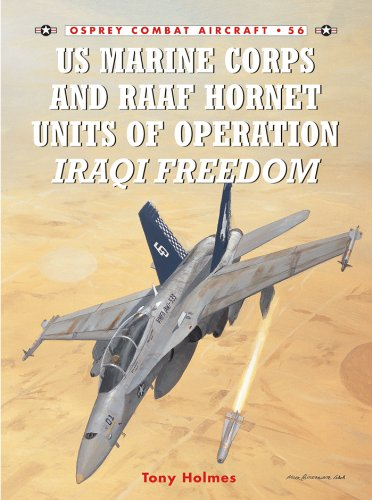 US Marine Corps and RAAF Hornet Units of Operation Iraqi Freedom (Combat Aircraft Book 56)