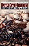 Battle Cry of Freedom, James M. McPherson, 0195038630