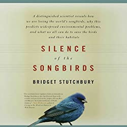Silence of the Songbirds