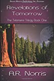 Revelations of Tomorrow, Norris, A. R., 1612527027