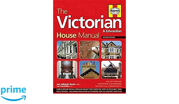 the victorian house manual 2nd edition how they were built rh amazon com Clymer Manuals Haynes Manuals for 2003 Jeep