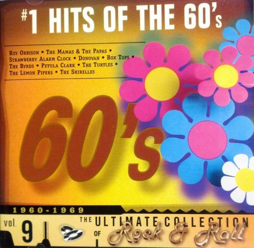 No. 1 Hits Of The 60's, Vol. 9, The Ultimate Collection of Rock & Roll -