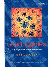 The Art of Genes: How Organisms Make Themselves