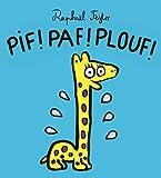 vignette de 'Pif ! Paf ! Plouf ! (Raphaël Fejtö)'