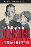 The Double Indemnity Murder, Landis MacKellar, 0815608241