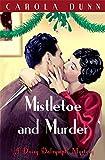 Mistletoe and Murder (Daisy Dalrymple)