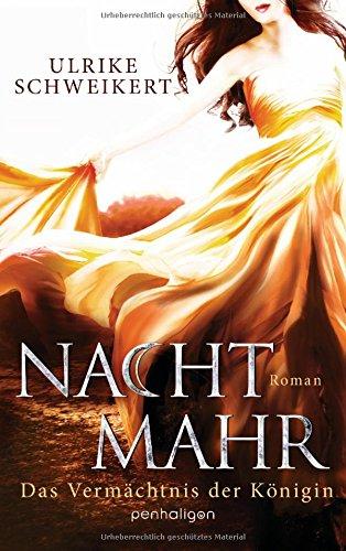 Nachtmahr - Das Vermächtnis der Königin: Roman (Nachtmahr-Reihe, Band 3)