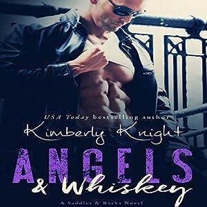 Angels & Whiskey Audiobook