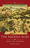 "Winston Black, ""The Middle Ages: Facts and Fictions"" (ABC-CLIO, 2019)"