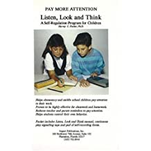Listen, Look, and Think: A Self-Regulation Program for Children [With Cassette]