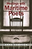 Meetings with Maritime Poets, Anne Compton, 155041996X