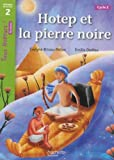 img - for Hotep Et La Pierre Noire (French Edition) book / textbook / text book