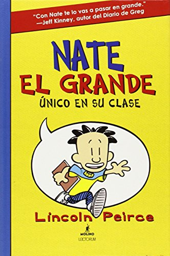 Nate El Grande: Único en su clase # 1/ Big Nate: In A Class By Himself (Spanish Edition) (Big Nate (Harper Collins))