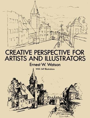 Creative Perspective for Artists and Illustrators (Dover Art Instruction) [Ernest W. Watson] (Tapa Blanda)