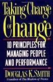 Taking Charge of Change, Douglas K. Smith, 0201916045