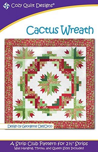 Cactus Wreath Quilt Pattern by Georgette Dell'Orco from Cozy Quilt Designs - Three sizes - SRRCW