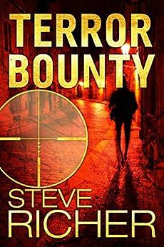 Terror Bounty by [Richer, Steve]