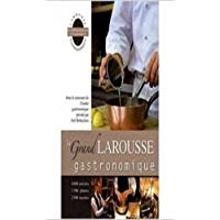le grand larousse gastronomique (French Edition)