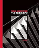 img - for Public Architecture: The Art Inside by Curtis Fentress (2011-01-25) book / textbook / text book