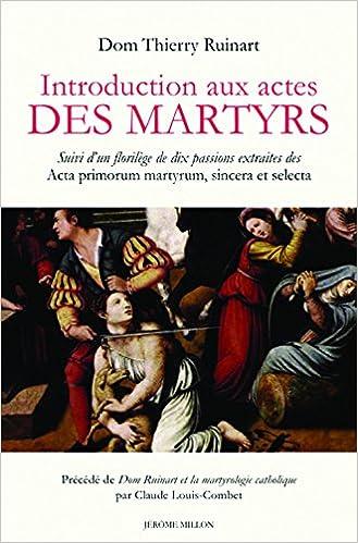 Téléchargement Introduction aux actes des martyrs pdf epub
