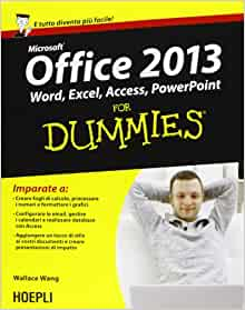 microsoft office 2013 for dummies wallace wang 9788820358877 books. Black Bedroom Furniture Sets. Home Design Ideas