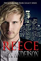 REECE: PREQUEL TO THE DARK LEGACY SERIES (THE DARK LEGACY URBAN FANTASY SERIES)