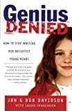 Genius Denied, Jan Davidson and Bob Davidson, 0743254619