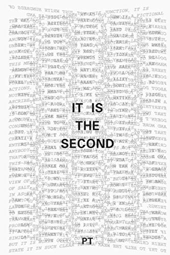 It Is The Second: A Continuation Of Our Philosophical Inquiry (It Is The Series) por P T
