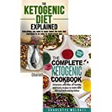 Die Ketogenic Diet 2 Books in 1 Box Set, This Bundle Includes: The Ketogenic Diet Explained & The Complete Ketogenic Cookbook - Learn about Keto Dieting & Discover Healthy Low Carb High Fat Recipes