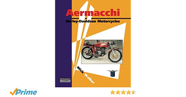 Aermacchi harley davidson motorcycles enthusiasts series mick aermacchi harley davidson motorcycles enthusiasts series mick walker 9780954435769 amazon books fandeluxe Image collections
