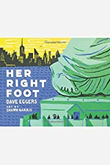 Her Right Foot (American History Books for Kids, American History for Kids) Hardcover