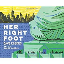Her Right Foot (American History Books for Kids, American History for Kids)
