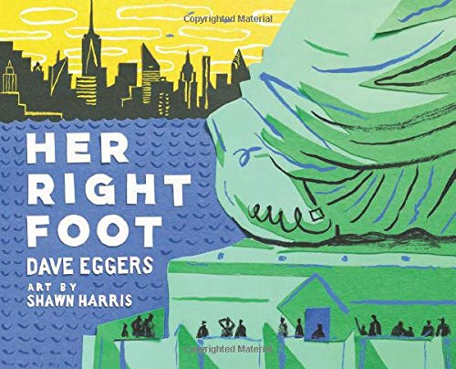 Her Right Foot (American History Books for Kids, American History for Kids) (5 Facts About The Statue Of Liberty)