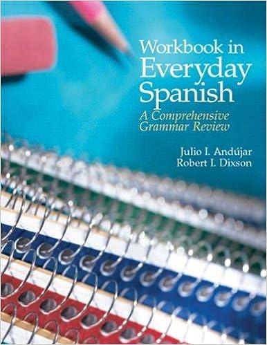 Amazon.com: Workbook in Everyday Spanish: A Comprehensive Grammar ...