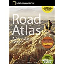 USA / Canada / Mexico Road Atlas Adventure 2005: Ng.A.Adv (National Geographic Road Atlas: United States, Canada, Mexico: Adventure Edition) Map Edition by National Geographic Maps published by National Geographic Maps (2005)
