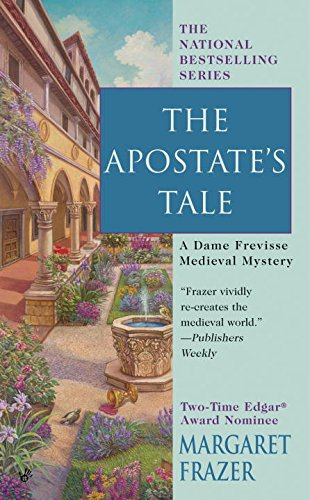 The Apostate's Tale (A Dame Frevisse Mystery)