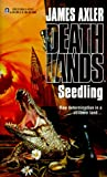 Seedling, James Axler, 0373625510
