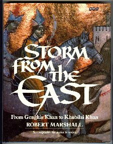 Storm from the East: From Genghis Khan to Khubilai Khan