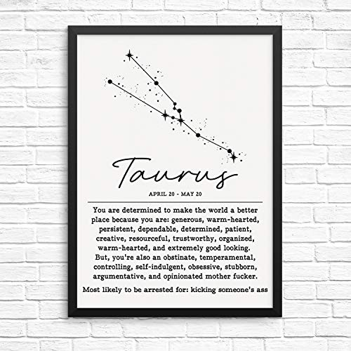 """Funny Adult Humor Horoscope Zodiac Constellation Wall Decor Art Print - 8"""" x 10"""" UNFRAMED - Living Room, Bedroom, Home Business Office - Sarcastic Motivational Wall Poster Sign (TAURUS)"""